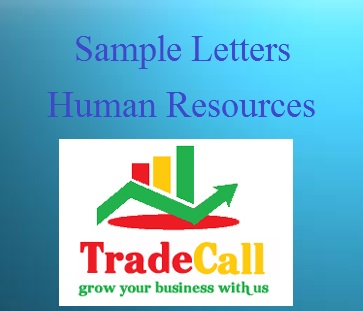 below given are the examples of hr letters and hr emails it will help you a lot in writing mails from human resource department and you just need to make - How To Address A Letter To Human Resources Department